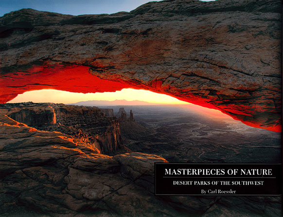 Masterpieces of Nature: Desert Parks of the Southwest